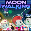 <b>MOON WALKING</b>