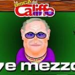 <b>SETTE E MEZZO COL CALIFFO</b>