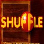 <b>SHUFFLE</b>